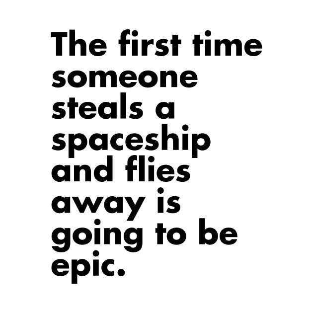 Stealing a Spaceship