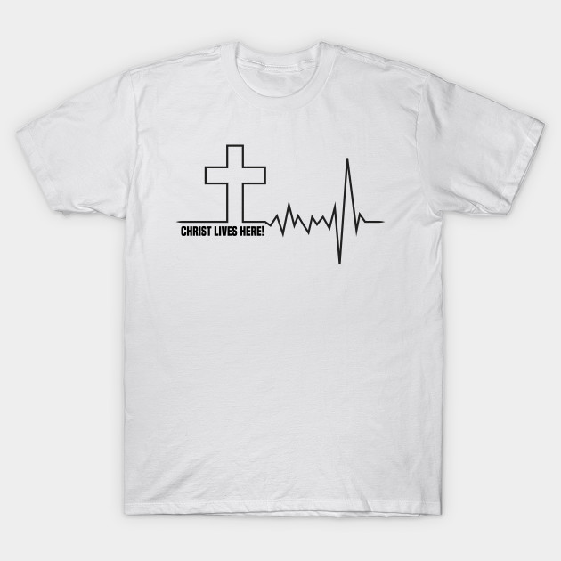 b2b0c0c6 Christ Lives Here | Cross Heartbeat | Christian | Jesus - Christian ...
