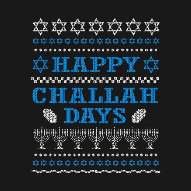 Happy Challah T-Shirt, Funny Jewish Hanukkah Ugly Sweater