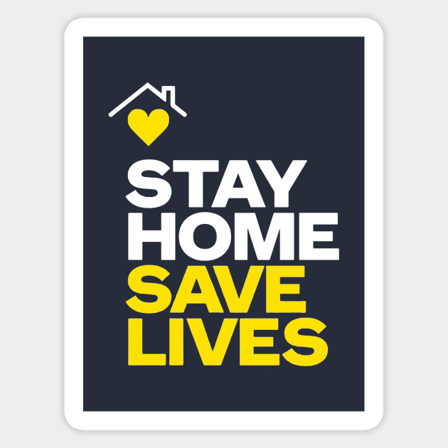 Stay Home Save Lives #CoronaVirus #COVID19 - Stay Home Save Lives ...