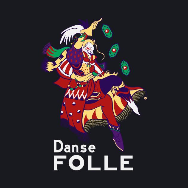 Danse Folle