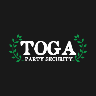 Toga Party Security Guard Funny t-shirts