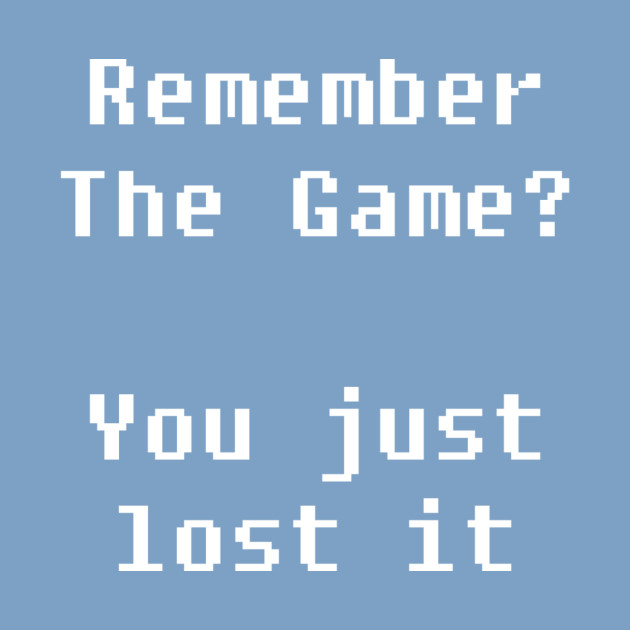Remember The Game?