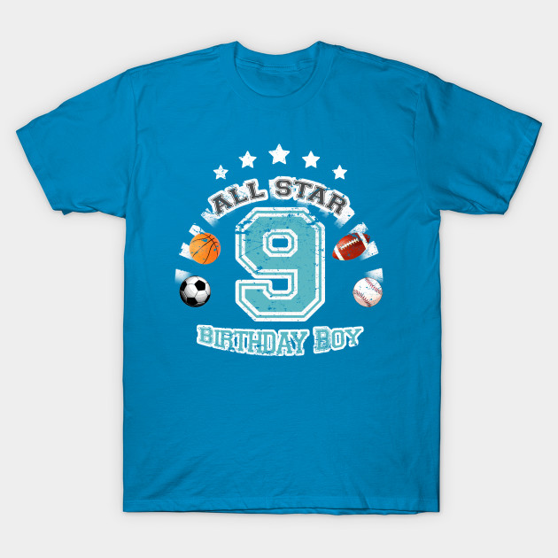 Sports Birthday Boy 9 Years Old T Shirt