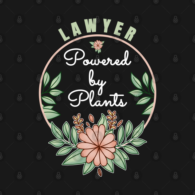 Lawyer Powered By Plants Lover Attorney Design