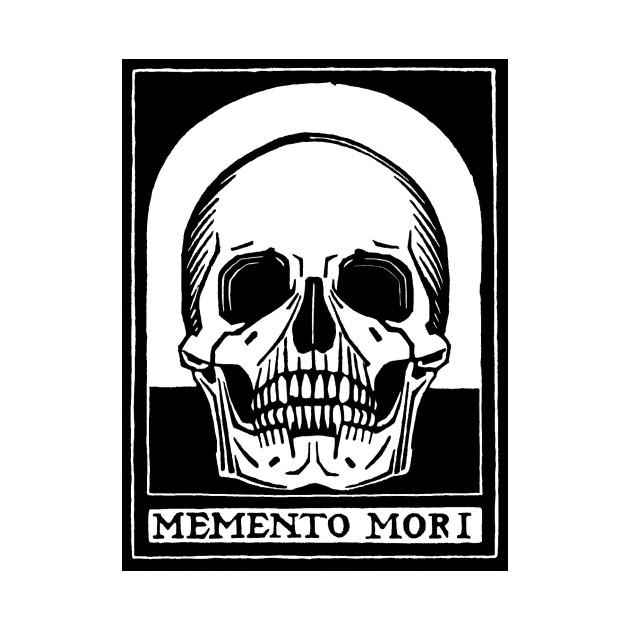"""Memento Mori - """"Remember Death"""""""