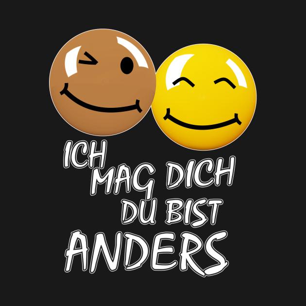SMILEY ICH MAG DICH DU BIST ANDERS - Smiley Ich Mag Dich