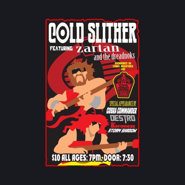 Cold Slither Concert Poster