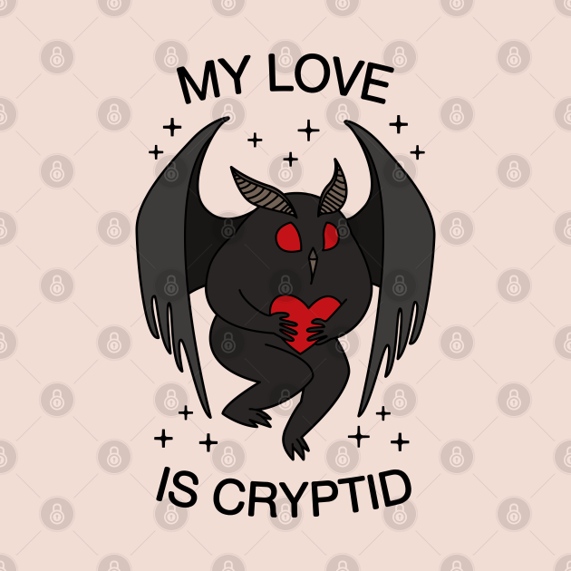 My Love Is Cryptid