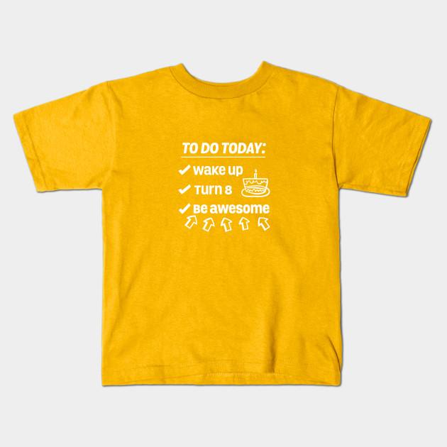 8th Birthday Kids T Shirt
