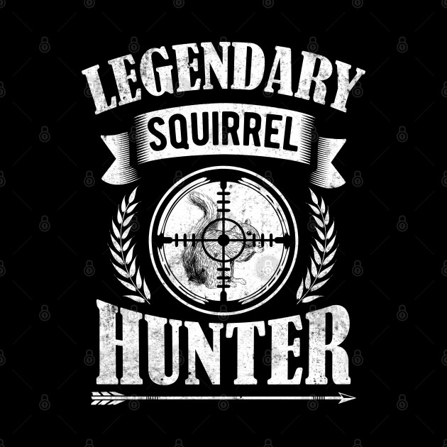 Retro Vintage Style Legendary Squirrel Hunting Gift For Hunter