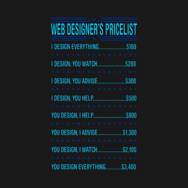 web designer price list funny tshirt web designer price list funny