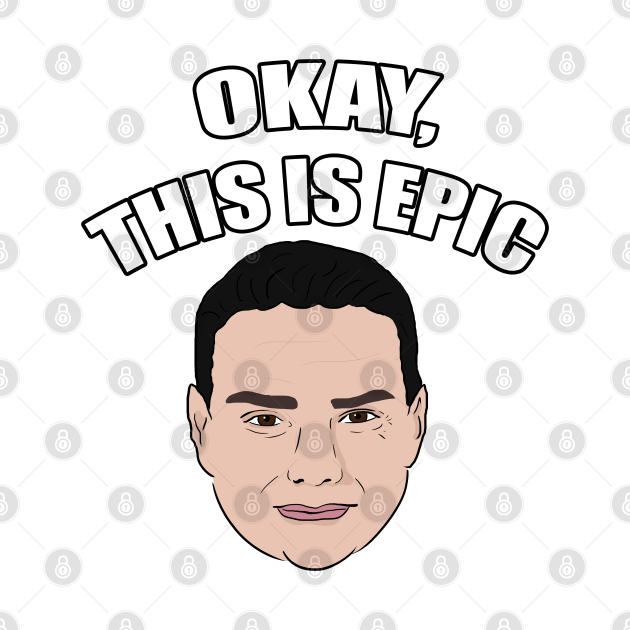 Ben Shapiro - Okay, This Is Epic Meme