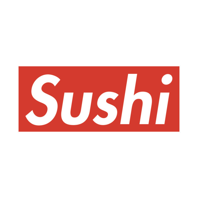 Supreme Sushi brand logo - Foodie / Food lover - gift idea