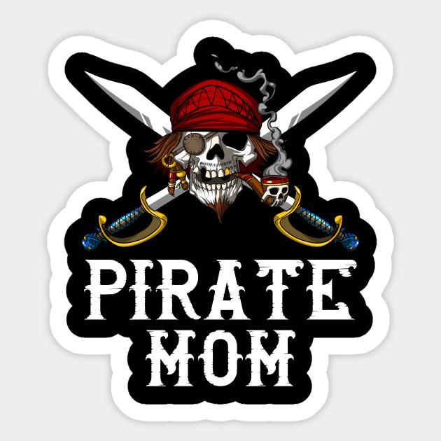 Pirate Mom Skull Crossbones Jolly Roger Mother Sailor