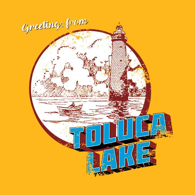 Greetings From Toluca Lake