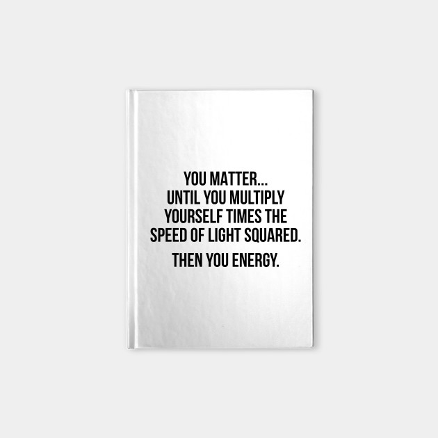 You matter until you multiply yourself