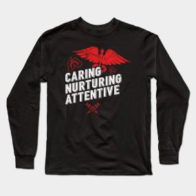 3d2dffa18 Nursing Assistant Gifts Caring Nurturing Attentive Nurse Aide CNA Long  Sleeve T-Shirt