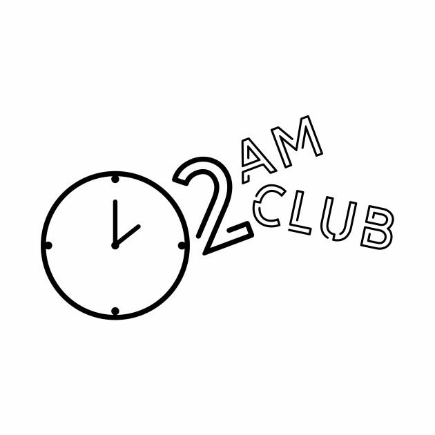 2 AM Club Late Night
