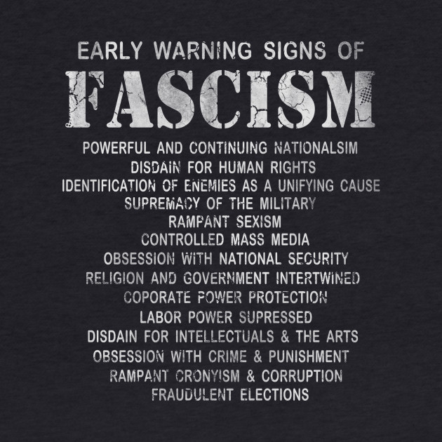 Early Warning Signs Of Fascism