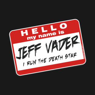 My Name is Jeff Vader