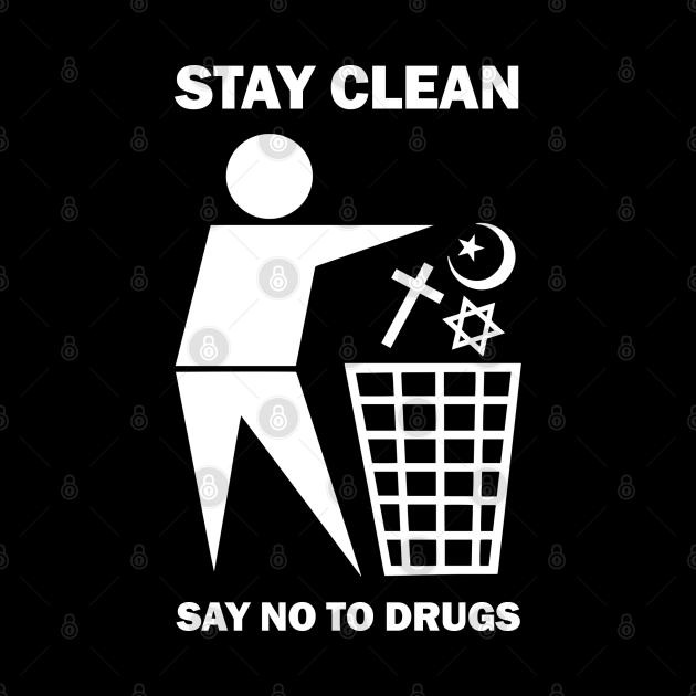 Stay Clean: Say No To Drugs