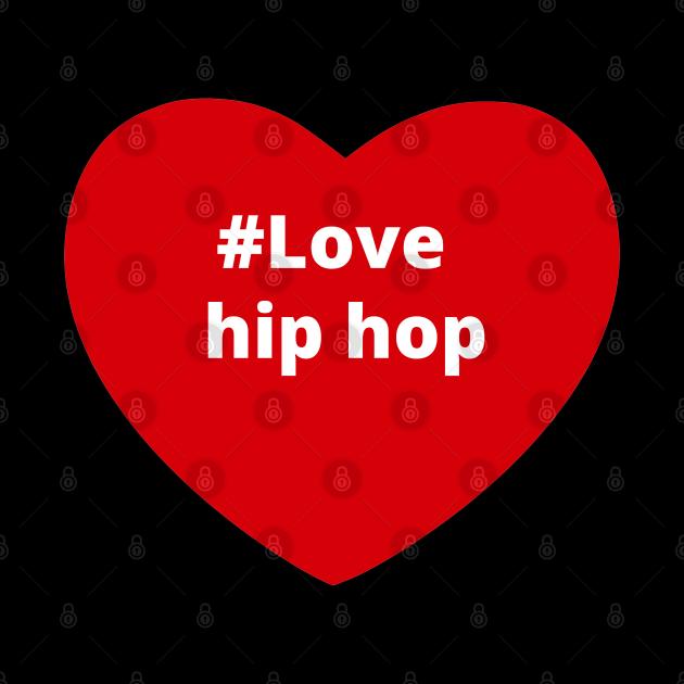 Love Hip Hop - Hashtag Heart