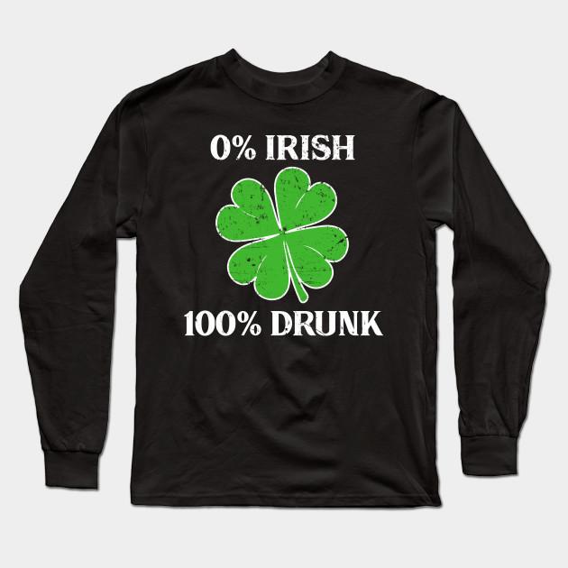 cc59a978e81bf 0% Irish 100% Drunk Vintage St Patricks Day Gift