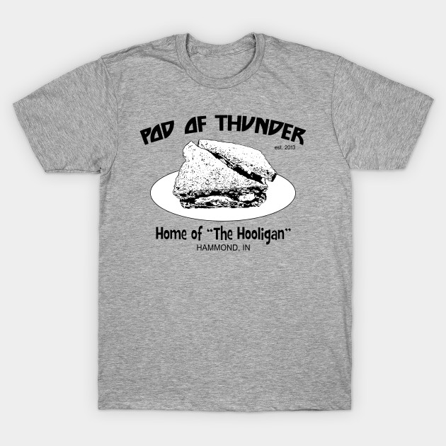 Pod of Thunder Hooligan Sandwich Light T-Shirt
