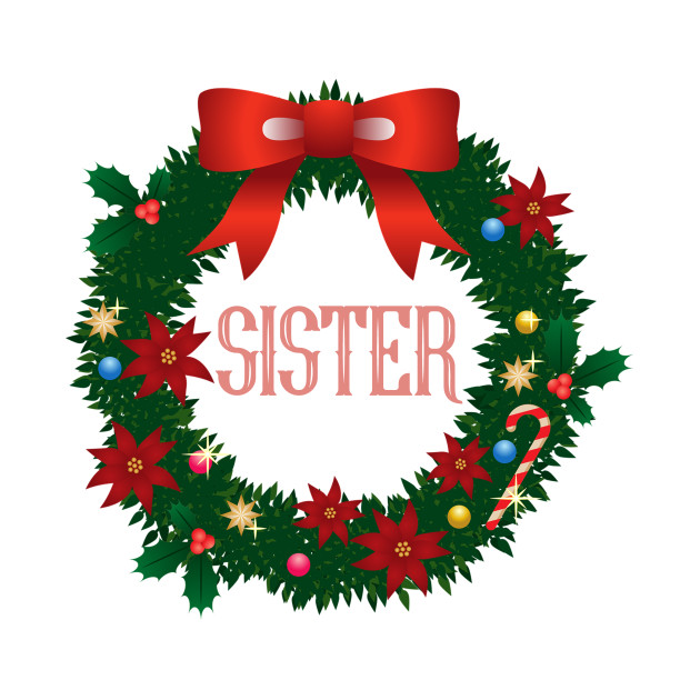 Sister Christmas Decoration Wreath Design For Family