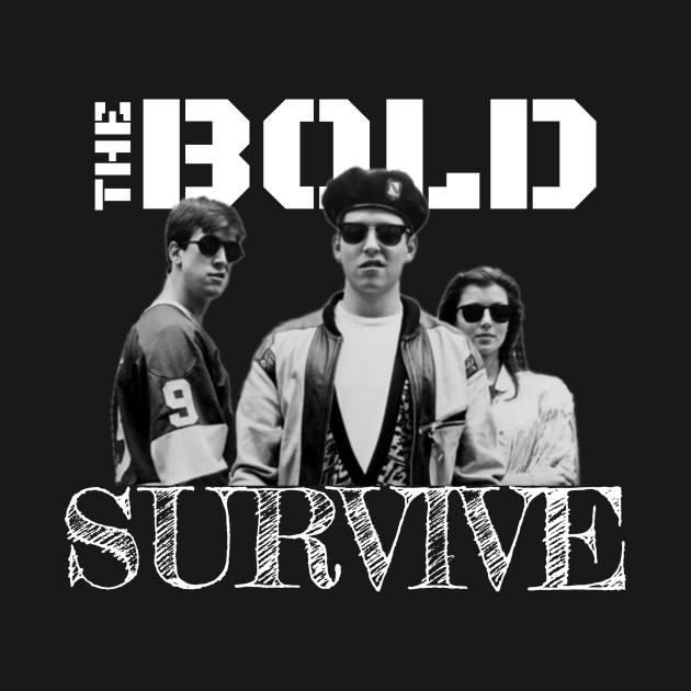 6d80b950e The Bold Survive - Ferris Buellers Day Off - Mug | TeePublic
