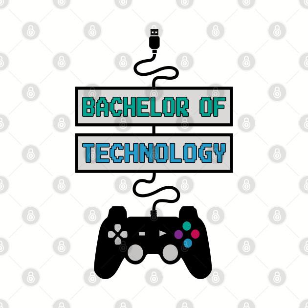 Bachelor of Technology Gamer