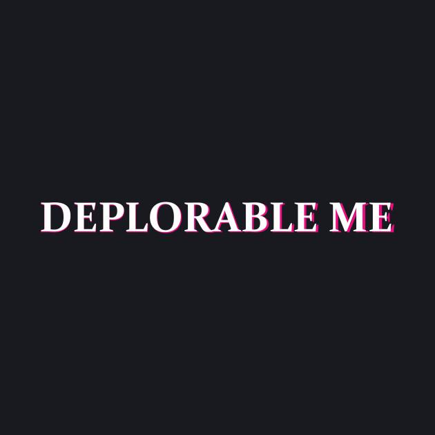 DEPLORABLE ME T-SHIRT
