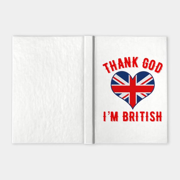 Thank God I'm British