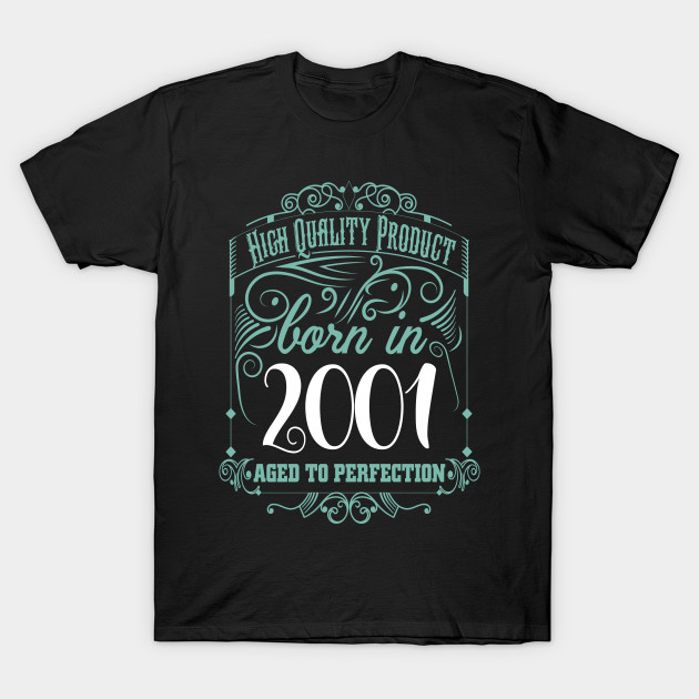High quality Product born in 2001 T-Shirt