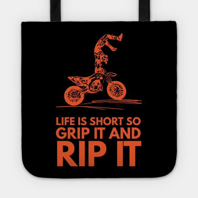 Grip It And Rip It - Dirt Bike Racer