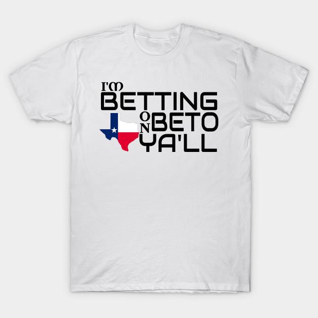 35907a27f3d Im Betting On Beto Turn Texas Blue Senate Midterm Election - Im ...