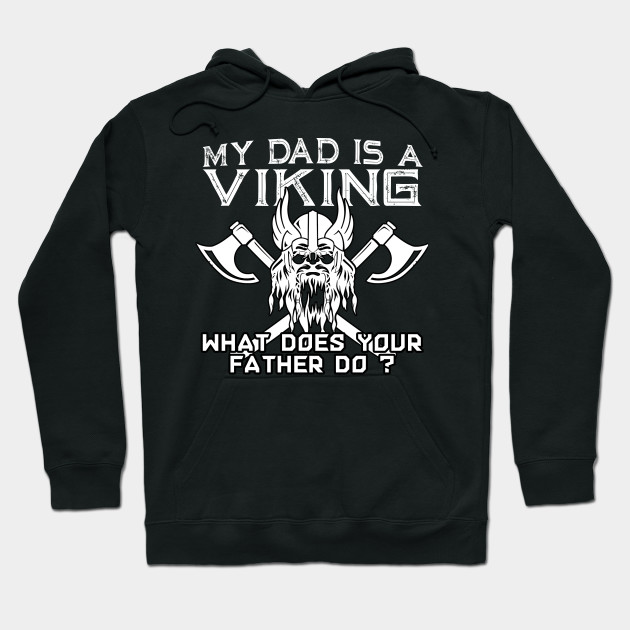 My Dad Is a Viking What Does Your Father Do