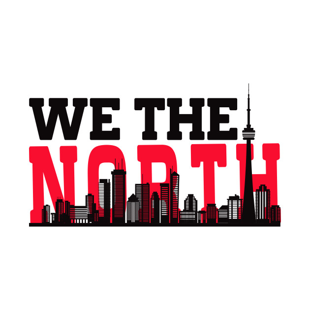 2723d593214 We The north Toronto Basketball Raptors Fans - Toronto Basketball ...
