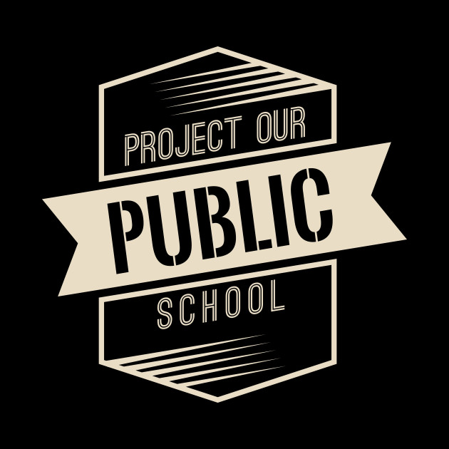 Protect Our Own Public School