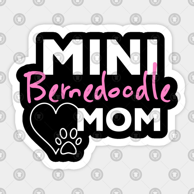 Mini Bernedoodle Mom With Heart And Dog Paw