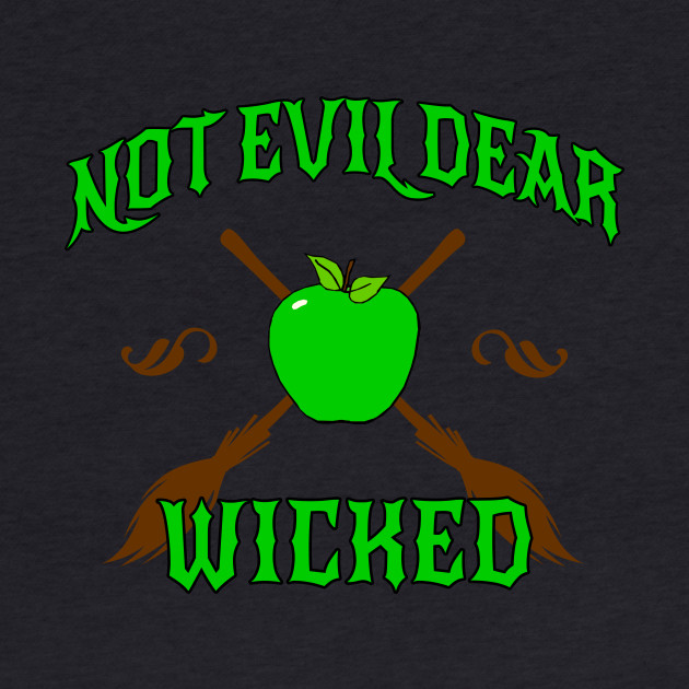 Not Evil Dear, Wicked