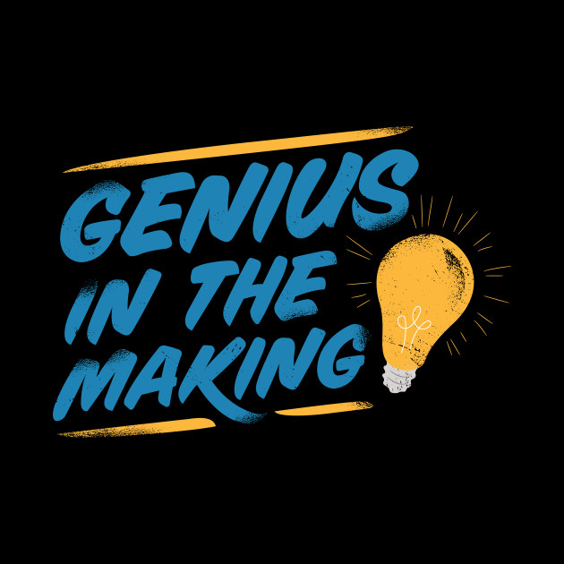 Genius in the making