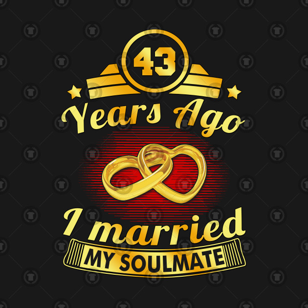 43rd Wedding Anniversary Married Soulmate Est 1975 43rd Wedding