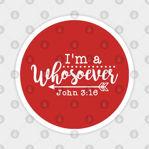 17+ I'm A Whosoever John 3:16 SVG