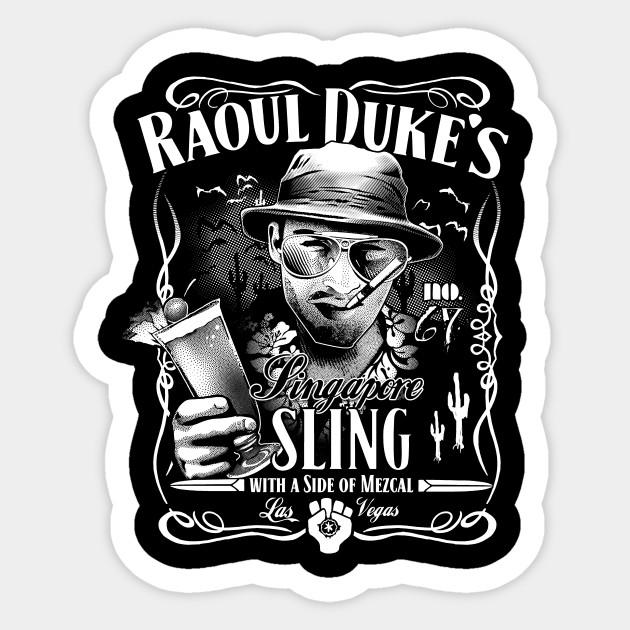 afa8e0aa Raoul Duke's Singapore Sling - Hunter S Thompson - Sticker | TeePublic