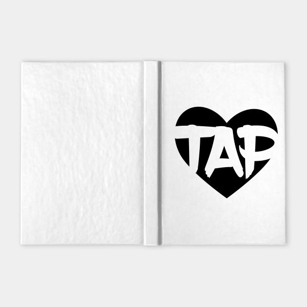 Tap Dance Love, Tap Dancing Gift, Tap Dancing, Gift for Tap Dancer
