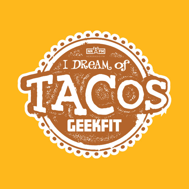 I Dream of Tacos Tee