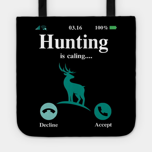 HUNTING IS CALING