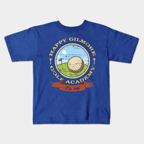 2520adde Happy Gilmore Golf Academy Kids T-Shirt